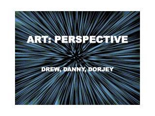 ART: PERSPECTIVE