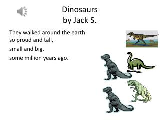 Dinosaurs  by  Jack S.
