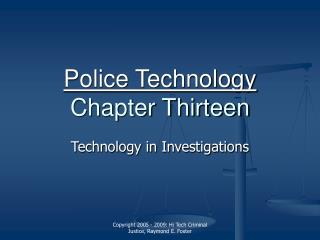 Police Technology Chapter Thirteen