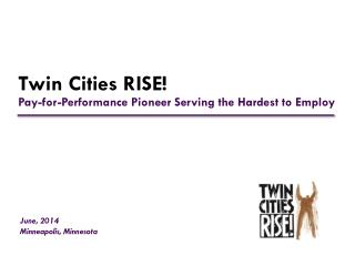 Twin Cities RISE!