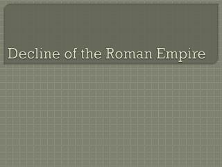 Decline of the Roman Empire