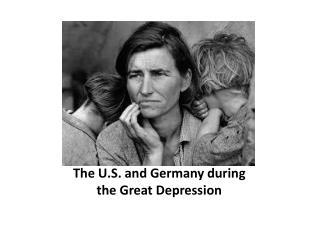 The U.S. and Germany during the Great Depression