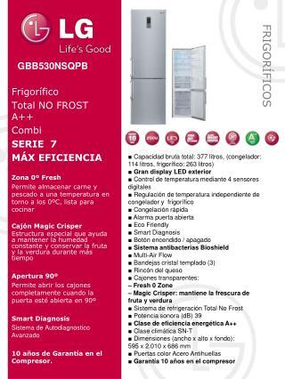 Frigor�fico Total NO  FROST A ++ Combi SERIE  7 M�X EFICIENCIA  Zona  0� Fresh
