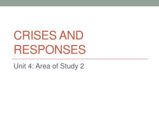 Crises and responses