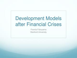 Development Models after Financial Crises