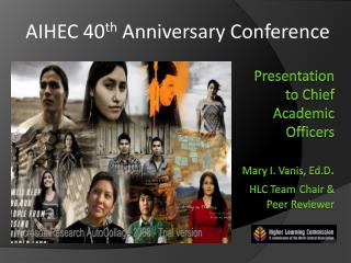 AIHEC 40 th  Anniversary Conference