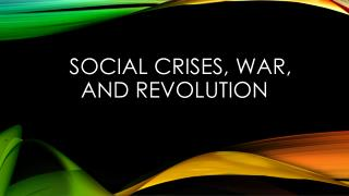 Social crises, war, and revolution