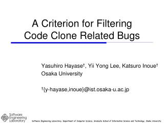 A  Criterion  for  Filtering Code  Clone Related Bugs