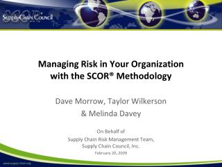 Managing Risk in Your Organization  with the SCOR  Methodology