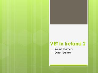 VET in Ireland 2