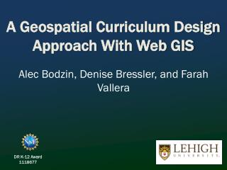 A Geospatial Curriculum Design Approach With  Web GIS