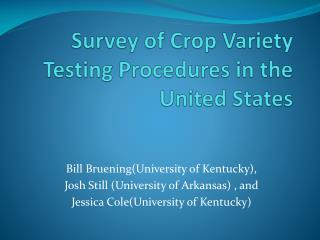 Survey of Crop Variety Testing Procedures in the United States