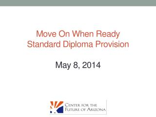 Move  On When Ready  Standard Diploma Provision May 8, 2014