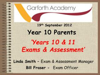 'Years 10 & 11                          Exams & Assessment'