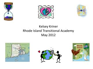 Kelsey Kriner Rhode Island Transitional Academy May 2012