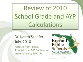 Review of 2010  School  Grade  and AYP Calculations