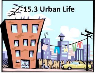 15.3 Urban  Life
