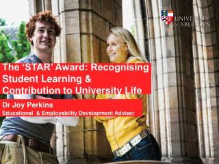 The 'STAR' Award: Recognising Student Learning & Contribution to University Life