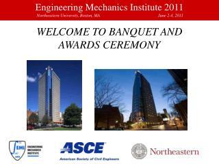 Engineering Mechanics Institute 2011  Northeastern University, Boston, MA   June 2-4, 2011