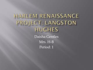 Harlem Renaissance Project: Langston Hughes