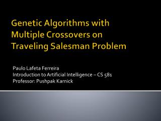 Genetic Algorithms with  Multiple  Crossovers  on  Traveling  Salesman Problem