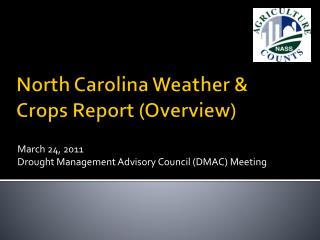 North Carolina Weather & Crops Report (Overview)