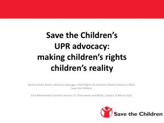 Save the Children's  UPR advocacy: making children's rights  children's reality