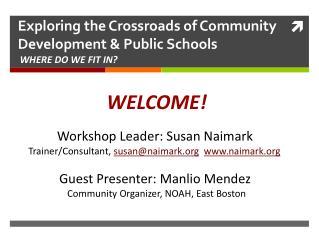 Exploring the Crossroads of Community Development & Public Schools