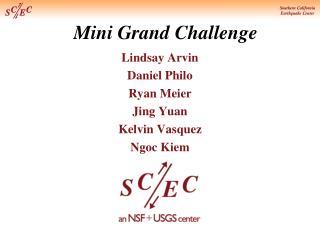 Mini Grand Challenge