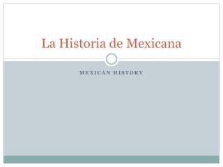 La  Historia  de Mexicana