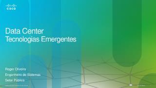 Data Center  Tecnologias Emergentes