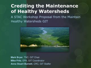 Crediting the Maintenance of Healthy Watersheds