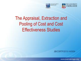 The Appraisal, Extraction and Pooling of Cost and Cost Effectiveness Studies