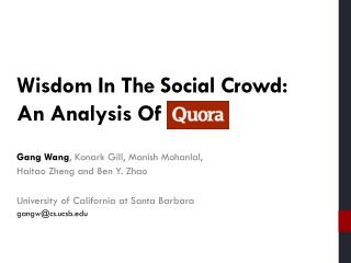 Wisdom  I n  T he  Social  Crowd: An Analysis  Of Quora