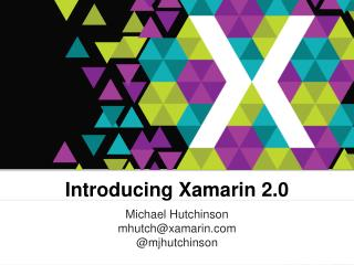 Introducing Xamarin 2.0