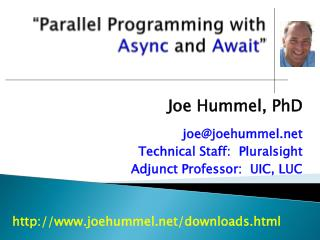 """Parallel Programming with  Async and  Await """