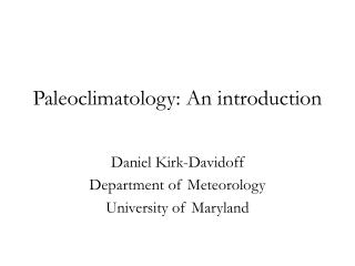 Paleoclimatology: An introduction
