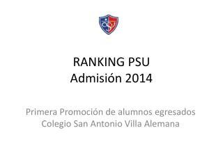 RANKING PSU  Admisión 2014