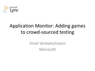 Application Monitor: Adding games to crowd-sourced testing