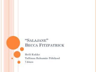"""""""Salajane"""" Becca Fitzpatrick"""