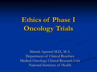 Ethics of Phase I Oncology Trials
