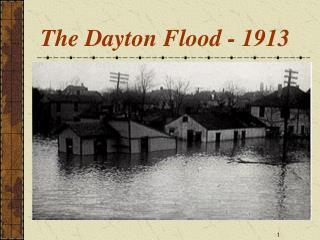 The Dayton Flood - 1913