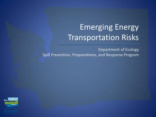 Emerging Energy Transportation Risks