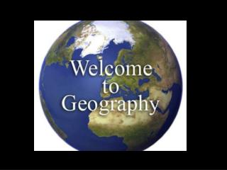 Unit 1: What is Geography?