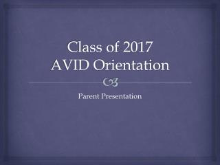 Class of 2017 AVID Orientation