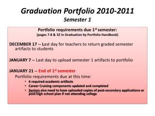 Graduation Portfolio  2010-2011 Semester 1