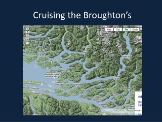 Cruising the Broughton's