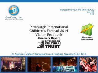 Pittsburgh International Children's Festival 2014 Visitor Feedback Summary Report