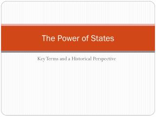 The Power of States