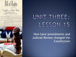 Unit Three:  Lesson 15